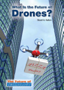 What Is the Future of Drones?