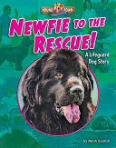 Newfie to the Rescue!