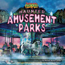 Haunted Amusement Parks