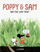 Poppy & Sam and the Leaf Thief