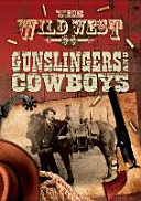 Gunslingers and Cowboys