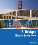 13 Bridges Children Should Know