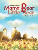 Mama Bear Little Bear