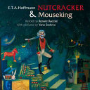 The Nutcracker & the Mouse King
