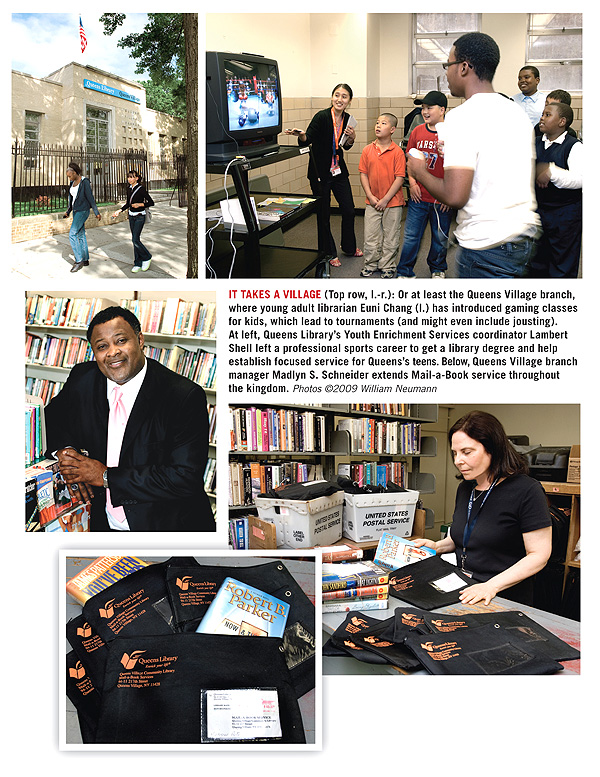 Library Journal June 15, 2009: library of the year: Queens Library, NY