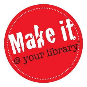 MakeIt@YourLibrary 300x300 Make It @ Your Library Launches Maker Space Project Website
