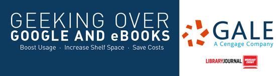 Geeking Over Google and eBooks