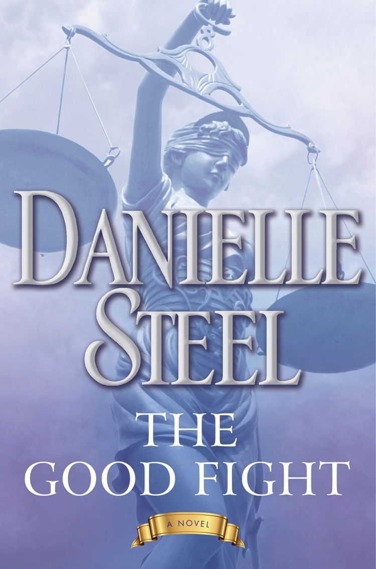 Daneille Steel - The Good Fight