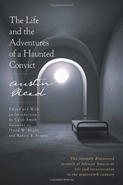 The Life And The Adventures Of A Haunted Convict By Austin Reed Lj Review Library Journal