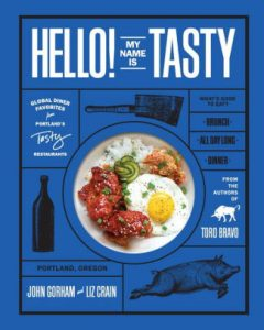 Hello! My Name Is Tasty: Global Diner Favorites from Portland's Tasty Restaurants cover