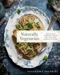 Naturally Vegetarian: Recipes and Stories from My Italian Family Farm cover