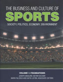 The Business and Culture of Sports: Society, Politics, Economy, Environment