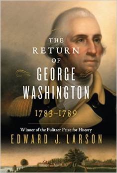 The Return of George Washington: 1783–1789