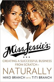 Miss Jessie's: Creating a Successful Business from Scratch—Naturally