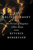 The Enlightenment: The Pursuit of Happiness, 1680–1790