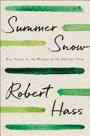 Summer Snow: New Poems