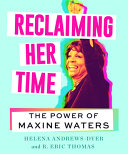 Reclaiming Her Time: The Power of Maxine Waters
