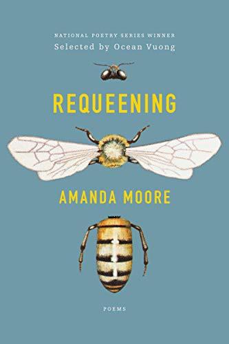 Requeening: Poems