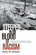 Steeped in the Blood of Racism: Black Power, Law and Order, and the 1970 Shootings at Jackson State College