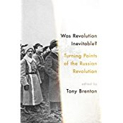 Was Revolution Inevitable? Turning Points of the Russian Revolution