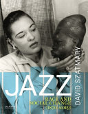 Jazz: Race and Social Change (1870–2019)