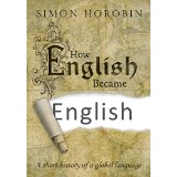 How English Became English: A Short History of Global Language