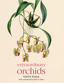 Extraordinary Orchids