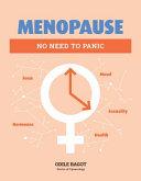 Menopause: No Need To Panic