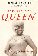 Always the Queen: The Denise LaSalle Story