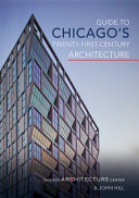 Guide to Chicago's Twenty-First-Century Architecture