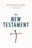 The New Testament: A Translation