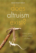 Does Altruism Exist? Culture, Genes, and the Welfare of Others