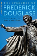 The Speeches of Frederick Douglass: A Critical Edition