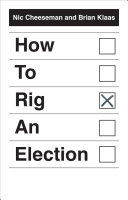 How To Rig An Election