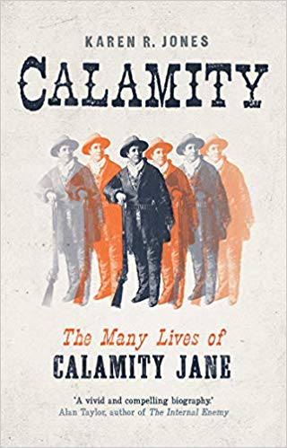 Calamity: The Many Lives of Calamity Jane