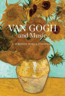 Van Gogh and Music: A Symphony in Blue and Yellow