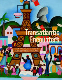 Transatlantic Encounters: Latin American Artists in Paris Between the Wars