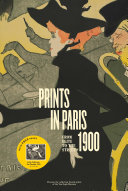 Prints in Paris 1900: From Elite to the Street