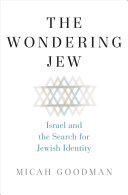 The Wondering Jew: Israel and the Search for Jewish Identity
