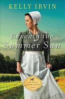 Beneath the Summer Sun
