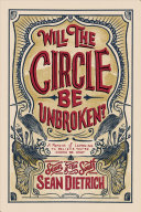 Will the Circle Be Unbroken? A Memoir of Learning To Believe You're Gonna Be Okay