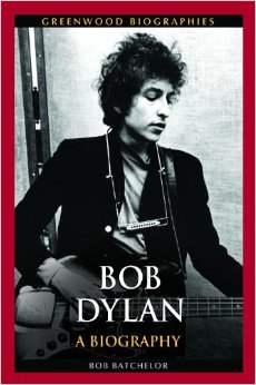Bob Dylan: A Biography