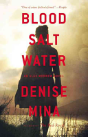 Blood, Salt, Water: An Alex Morrow Novel