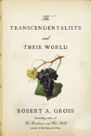 The Transcendentalists and Their World