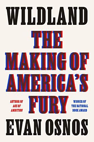 Wildland: The Making of America's Fury