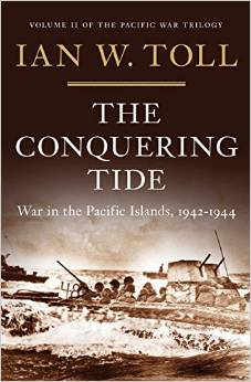 The Conquering Tide: War in the Pacific Islands, 1942–1944