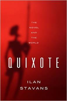 Quixote: The Novel and the World