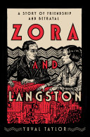 Zora and Langston: The Story of Friendship and Betrayal
