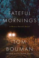 Fateful Mornings: A Henry Farrell Novel
