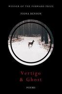 Vertigo & Ghost: Poems